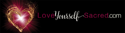 Love Yourself Sacred!